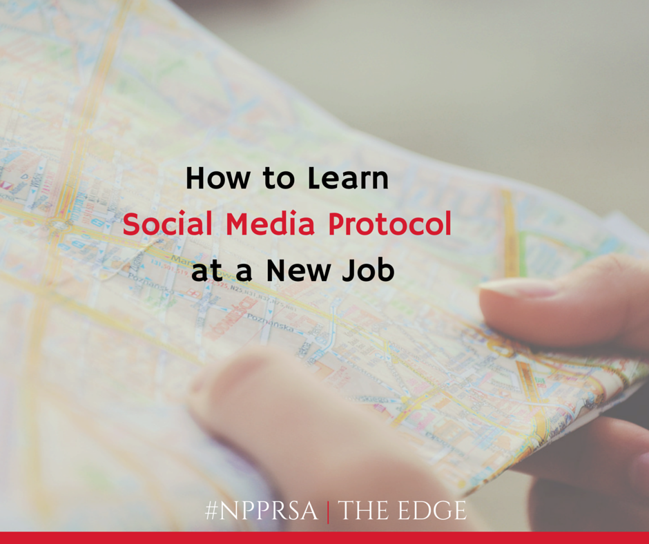 How to Learn Social Media Protocol at a New Job