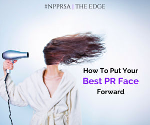 Putting Your Best PR Face Forward