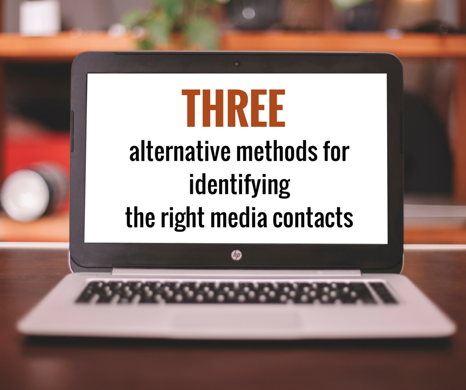 Three Alternative Methods for Identifying the Right Media Contact