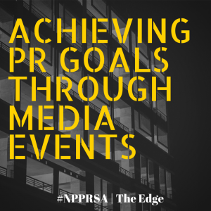 Achieving PR goals through media events