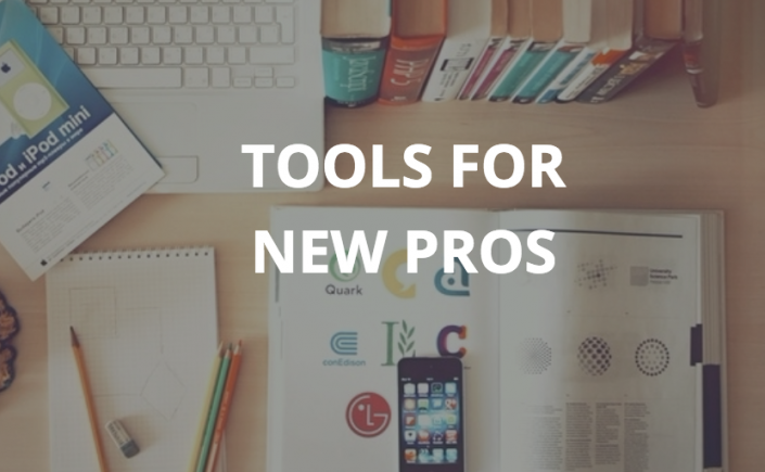 tools-for-new-pros